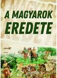 A magyarok eredete