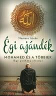 Égi ajándék - Mohamed és a többiek