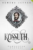 Kossuth - Nemzetünk nagyjai