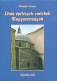 Török építészeti emlékek Magyarországon