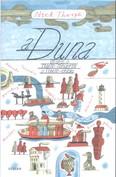 A Duna /Utazás a Fekete-tengertől a Fekete-erdőig