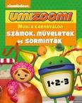 Umizoomi: Muri a karneválon /Számok, műveletek és sorminták