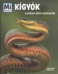 Kígyók - lesben álló vadászok /Mi Micsoda