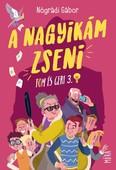 A Nagyikám zseni - Tom és Geri 3. (3. kiadás)