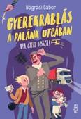 Gyerekrablás a Palánk utcában (7. kiadás, puha)