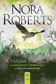 A mágia diadala - A Kiválasztott Krónikája 3.