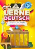 Lerne Deutsch mit Geschichten! - Tanulj németül történetekkel! /A1 nyelvi szint
