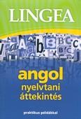 Lingea angol nyelvtani áttekintés /Praktikus példákkal (3. kiadás)