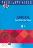 Origó - Angol alapfokú nyelvvizsga /Írásbeli - szóbeli  B/1
