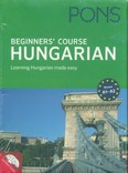 PONS Beginners` Course - Hungarian - with CD - Learning Hungarian made easy - A1-A2