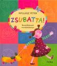 Zsubatta! /Mondókáskönyv (3. kiadás)
