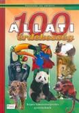 100 állati érdekesség - Képes ismeretterjesztés gyerekeknek /Fedezzük fel együtt!