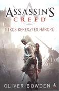Assassin`s Creed - Titkos keresztes háború