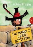 Torzonborz újabb gaztettei (5. kiadás)