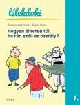 Hogyan élheted túl, ha rád száll az osztály? - Lélekdoki sorozat 1. (2. kiadás)
