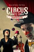 Szemfényvesztés - Circus Monte-Carlo 2.