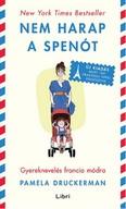 Nem harap a spenót /Gyereknevelés francia módra