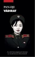 Vádirat /Az első kicsempészett kézirat az észak-koreai diktatúráról