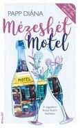 Mézeshét Motel /Fejős Éva könyvtára