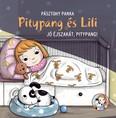 Pitypang és Lili - Jó éjszakát, Pitypang! (új kiadás)