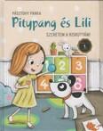 Pitypang és Lili - Szeretem a kiskutyám! (3. kiadás)