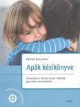 Apák kézikönyve /Útmutató a három évesnél idősebb gyerekek neveléséhez