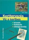 KERTTERVEZÉS - VÍZ A KERTBEN