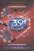 The 39 Clues - A 39 kulcs 03. /A kardtolvaj