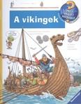 A vikingek /Mit? Miért? Hogyan? 38.