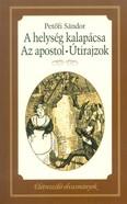 A helység kapalácsa - Az apostol - Útirajzok /Életreszoló olvasmányok