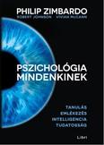 Pszichológia mindenkinek 2. /Tanulás - emlékezés - intelligencia - tudatosság