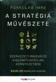 A stratégia művészete - Szervezeti innováció kiszámíthatatlan környezetben