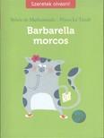 Barbarella morcos /Szeretek olvasni!