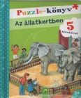 Puzzle-könyv: Az állatkertben - 5 kirakóval