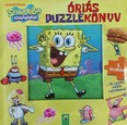 Spongyabob Kockanadrág: Óriás puzzlekönyv - 5 kirakóval . . . és számos vidám rejtvénnyel