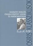 Radnóti Miklós összegyűjtött versei és versfordításai