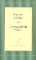 Radnóti Miklós: Összegyűjtött versek /Arany klasszikusok