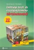 Érettségi teszt- és esszégyűjtemény történelemből /11. évfolyam