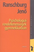 Pszichológiai rendellenességek gyermekkorban /Az élet dolgai