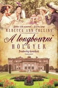 A longbourni hölgyek /Pemberley-krónikák 4.