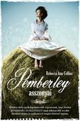 Pemberley asszonyai /Pemberley-krónikák 2.