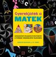 Gyerekjáték a matek - Szórakoztató feladatok és rejtvények a formák varázslatos világából