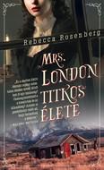 Mrs. London titkos élete