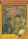 Piszkos Fred közbelép /Rejtő hangoskönyvek 12.