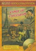 Vanek úr Párizsban /Rejtő hangoskönyvek 11.