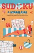 Sudoku a nyaralásra - Fogós feladványok 3 nehézségi szinten