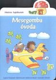 Mesegomba óvoda - 6 éves /Matricás foglalkoztató
