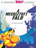 A megosztott falu - Asterix 25.