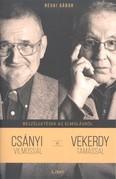 Beszélgetések az elmúlásról /Csányi Vilmossal és Vekerdy Tamással