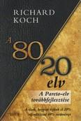 A 80/20 elv - A Pareto-elv továbbfejlesztése